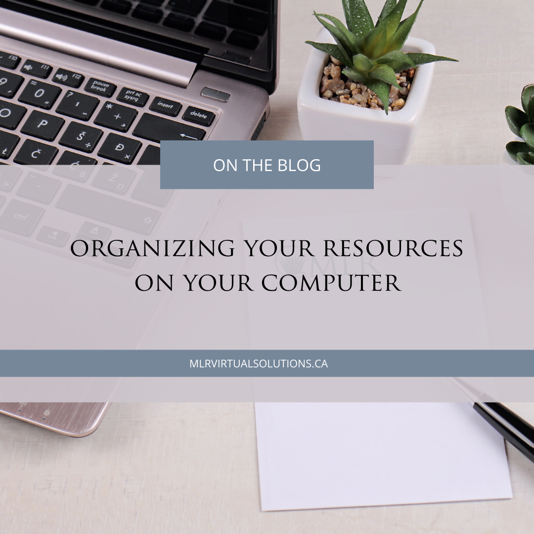 MLR Virtual Solutions - Organizing Your Resources